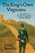 The King's Own Virginians: Book Two of the Autobiography of William Watson