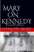 Mary On Kennedy