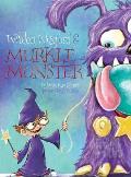 Weldon Wexford & Murkle Monster