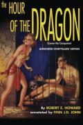 The Hour of the Dragon: Conan the Conqueror: Annotated Storytellers' Edition
