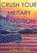 Crush Your Military Transition