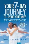 Loving Your Wife for Better or for Worse