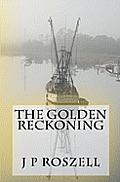 The Golden Reckoning