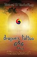 Dragon's Tattoo 666 Trilogy: Rapture's Aftermath, Rocky Mountain Sanctuary, Zombie Plagues