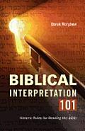 Biblical Interpretation 101: Historic Rules for Reading the Bible