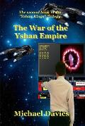 The War of the Yshan Empire: The Second Book in the Yshan Kings Trilogy
