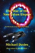 The Star of the New Yshan Empire: The Third Book in The Yshan Kings Trilogy