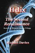 Helix - The Second Renaissance
