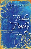 Psalms in Poetry: The Rhythm and Rhyme of Hope