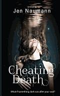 Cheating Death
