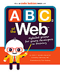 ABCs of the Web Alphabet Primer for Young Developers in Training
