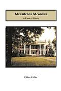 McCutchen Meadows: A Family Story