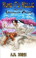 Kung Fu Kellie & the Legend of Anguo 01