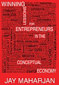 Winning Lessons for Entrepreneurs in the Conceptual Economy
