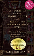 Journey to the Dark Heart of Nameless Unspeakable Evil Charities Hollywood Joseph Kony & Other Abominations