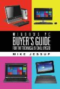 Windows PC Buyer's Guide: For the technically challenged