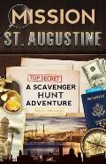 Mission St. Augustine: A Scavenger Hunt Adventure
