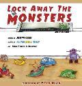 Lock Away The Monsters
