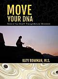 Move Your DNA Restore Your Health Through Natural Movement