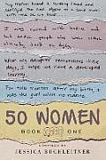 50 Women: Book One