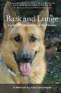 Bark & Lunge Saving My Dog from Training Mistakes