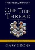 One Thin Thread