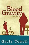 Blood Gravity A Novella
