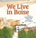 We Live in Boise