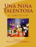Una Ni?a Talentosa: Basado en personajes reales