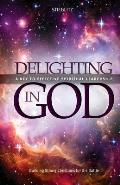Delighting in God: An In-Depth Exploration of the Living God