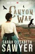Canyon War (Doc Beck Westerns Book 1)