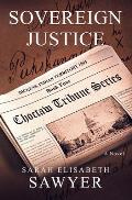 Sovereign Justice (Choctaw Tribune Series, Book 4)