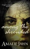 Among the Shrouded