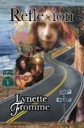 Reflexion: Lynette Fromme's Story of Her Life with Charles Manson 1967 -- 1969