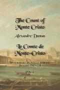 The Count of Monte Cristo, Volume 2: Unabridged Bilingual Edition: English-French