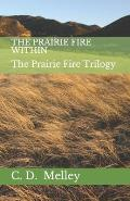 The Prairie Fire Within