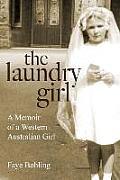 The Laundry Girl: A Memoir of a Western Australian Girl.