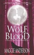 Wolf Blood: A Moon Grove Paranormal Romance Thriller