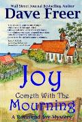 Joy Cometh with the Mourning