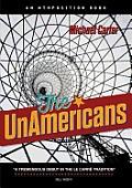 The Unamericans
