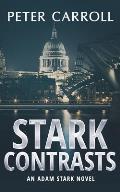 Stark Contrasts: An Adam Stark novel