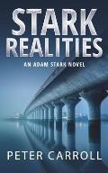 Stark Realities: An Adam Stark Novel