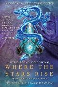 Where the Stars Rise Asian Science Fiction & Fantasy