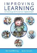 Improving Learning: A How-To Guide for School Improvement