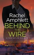 Behind the Wire: A Dan Taylor spy thriller