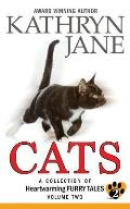 Cats: Volume two: A Collection of Heartwarming Furry-Tales