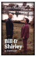 Bill and Shirley: A Memoir