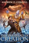 The Spearhead of Creation: A Sean Livingstone Adventure: Book 3