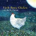 Little Banty Chicken & the Big Dream