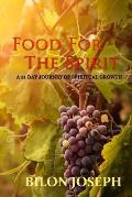 Food For The Spirit: 21 Days of Spiritual Growth